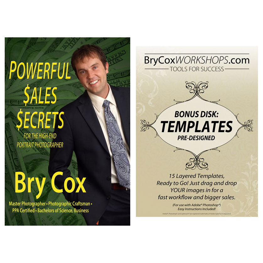 Powerful Sales Secrets for the High-End Portrait Photographer. BONUS DISK Collage Designs
